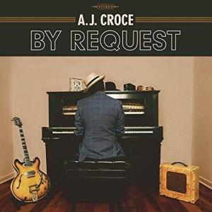 AJ Croce By Request