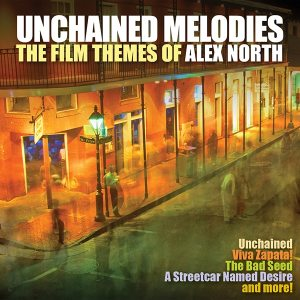 Alex North Unchained Melodies
