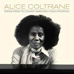 Eternal Transcendence: Real Gone Collects Alice Coltrane's Compete Warner Bros. Studio Recordings