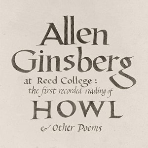 Allen Ginsberg At Reed College Howl