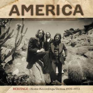 """Holiday Gift Guide Review: America, """"Heritage: Home Recordings/Demos 1970-1973"""""""