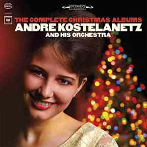 Andre Kostelanetz Complete Christmas Albums