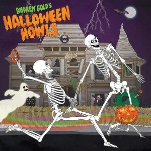 Andrew Gold Halloween Howls
