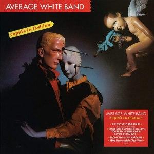 Average White Band Cupids in Fashion