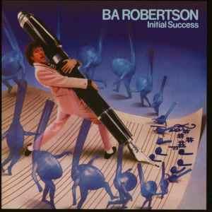 BA Robertson Initial Success