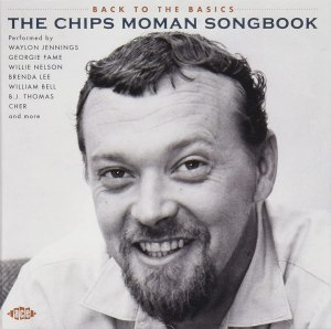 Back to the Basics Chips Moman Songbook