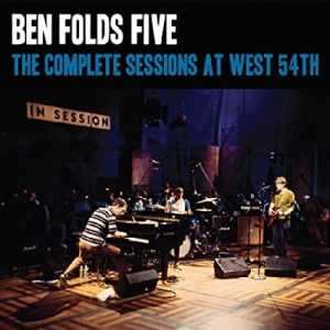 "Heading Somewhere: Real Gone to Premiere Ben Folds Five's ""Sessions at West 54th"" on CD and Vinyl in July"