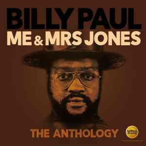 Billy Paul Me and Mrs. Jones Anthology