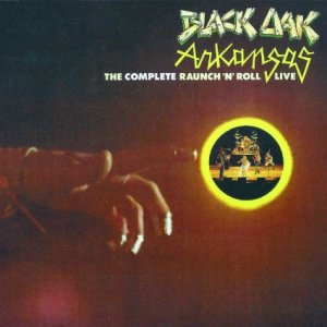 Black Oak Arkansas - Raunch