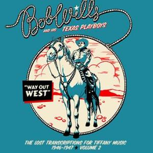 Bob Wills Way Out West