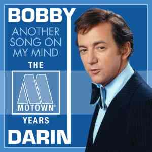 Bobby Darin Another Song on My Mind