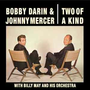 """Review: Bobby Darin and Johnny Mercer, """"Two of a Kind: Expanded Edition"""""""