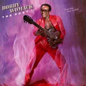 Bobby Womack The Poet II