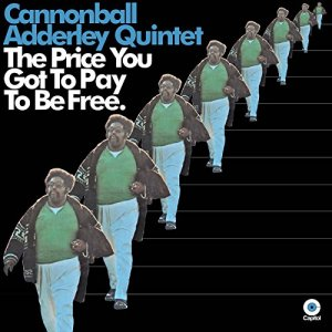 Cannonball Adderley - The Price You Pay