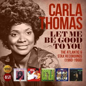 Carla Thomas Let Me Be Good to You