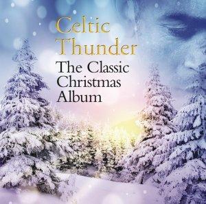 Celtic Thunder - Classic Christmas