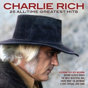 Charlie Rich - 25 All Time Greatest Hits