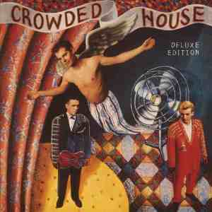 Crowded House Deluxe Edition