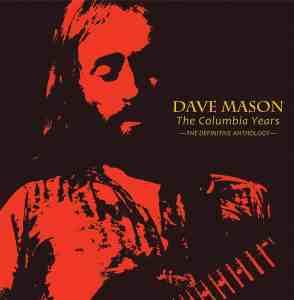 Dave Mason - The Columbia Years