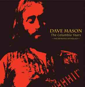 Dave Mason - The Columbia Years