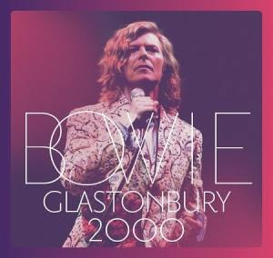 "Hallo Spaceboy: David Bowie's ""Glastonbury 2000"" Comes To CD, DVD, LP In November"