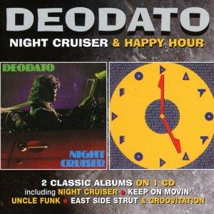 Deodato Night Cruiser and Happy Hour