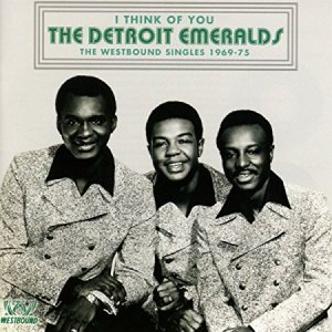 Detroit Emeralds I Think of You