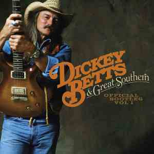 Dickey Betts and Great Southern Official Bootleg 1