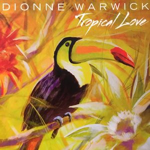Dionne Warwick Tropical Love