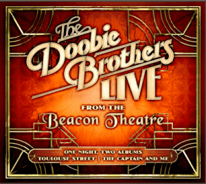 Doobie Brothers Live at the Beacon