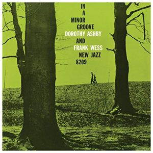 Dorothy Ashby and Frank Wess Minor Groove