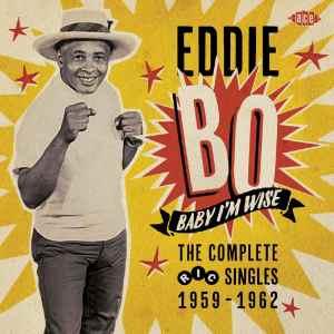 Eddie Bo - Baby I'm Wise