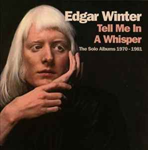 free ride edgar winter s solo and band albums collected on two new