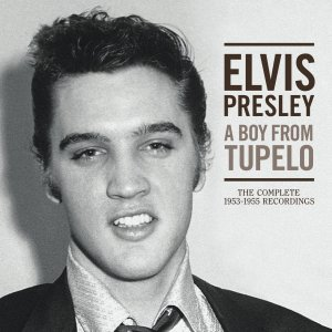 "Review: Elvis Presley, ""A Boy From Tupelo: The Complete 1953-1955 Recordings"""