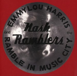 Emmylou Harris and The Nash Ramblers Ramble in Music City