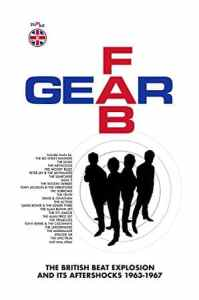 "Review: ""Fab Gear: The British Beat Explosion and Its Aftershocks 1963-1967"""