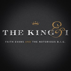 Faith Evans and Notorious BIG The King and I