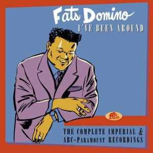 Fats Domino Ive Been Around