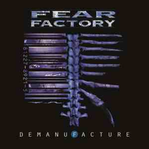 Fear Factory Demanufacture