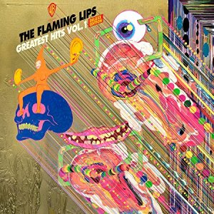 Flaming Lips Greatest Hits Volume 1