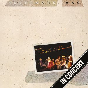 Fleetwood Mac - In Concert