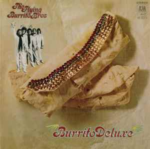 Flying Burrito Brothers Burrito Deluxe