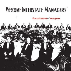 FountainsOfWayne WelcomeInterstateManagers LP red pl