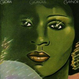 Gloria Gaynor Glorious