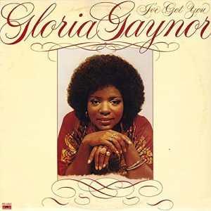 Gloria Gaynor - I've Got You