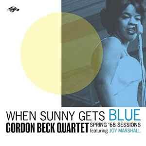 Gordon Beck Quartet When Sunny Ges Blue