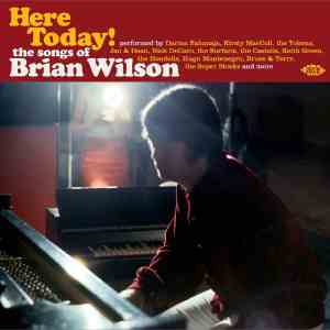 Here Today - The Songs of Brian Wilson