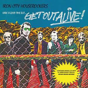 Iron City Houserockers Have a Good Time