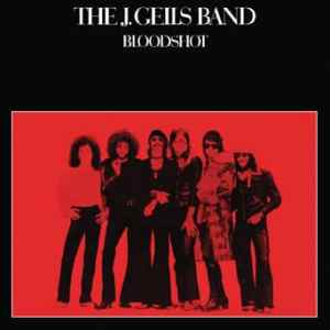 J Geils Band - Bloodshot