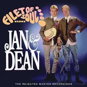 Jan and Dean Filet of Soul Redux